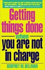 Getting Things Done When You Are Not in Charge-ExLibrary