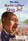 Who Was Martin Luther King, Jnr? by Bonnie Bader (Paperback, 2008)