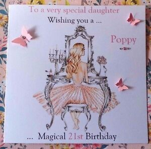 Image Is Loading HANDMADE PERSONALISED BIRTHDAY CARD 18TH 21ST 40th DAUGHTER