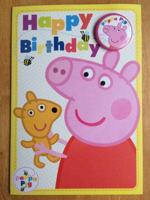 Peppa Pig Happy Birthday Card With Badge Ebay
