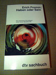 Erich-Fromm-Haben-oder-Sein-Die-seelischen-Grundlag