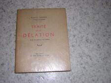 1947.traité de la délation / Motier.bon ex.non coupé