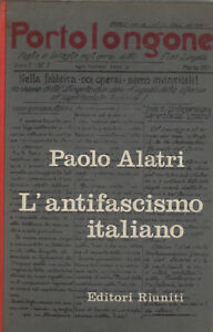 L-039-antifascismo-italiano-Vol-1-P-ALATRI-1961-Riuniti-SC51