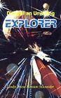 Diary of an Unwitting Explorer 9780759674387 by Linda Anne Monica Schneider