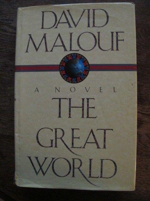 The Great World - David Malouf *SIGNED* - Aust Military, Gallipoli - Hardback/Dj