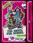 Monster High: Too Ghoul for School: A Creepy-Cool Activity Book by Pollygeist Danescary (Paperback / softback, 2014)