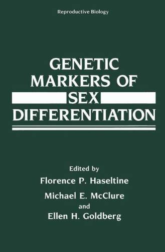 Genetic Markers of Sex Differentiation: By Florence Ed Haseltine