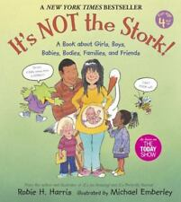 The Family Library: It's Not the Stork! : A Book about Girls, Boys, Babies, Bodies, Families and Friends by Robie H. Harris (2008, Paperback)