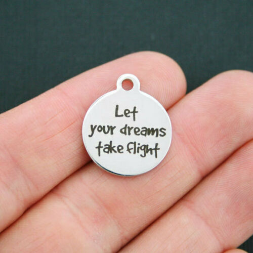 Let Your Dreams Take Flight BFS641 Inspirational Stainless Charm