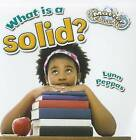What is a Solid? by Lynn Peppas (Paperback, 2012)