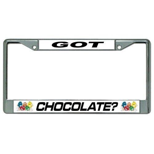 Got Chocolate M/&M Chrome License Plate Frame