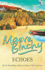 Echoes by Maeve Binchy (Paperback, 2006)