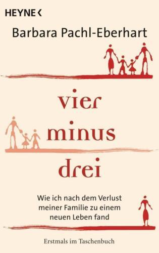 1 von 1 - Vier minus drei von Barbara Pachl-Eberhart (2012, Taschenbuch)