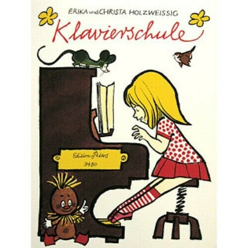 Klavierschule Erika /& Christa HolzweißigNeu Edition Peters