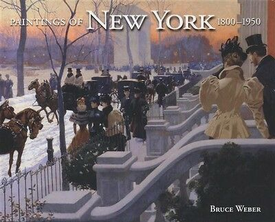 PAINTINGS OF NEW YORK, 1800-1950 (2005, Hardcover): New - shrink wrapped!