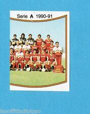 PANINI CALCIATORI 1990/91-Figurina n.289- SQUADRA DX - ROMA -Recuperata