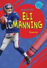Day by Day with Eli Manning by Kathleen Tracy, Joe Rasemas (Hardback, 2011)