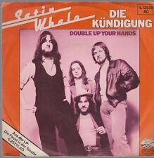 "7"" Satin Whale Kündigung / Double Up Your Hands 70`s Telefunken Strand"