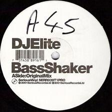 "DJ Elite – Bass Shaker - Serious Records SERR039T1PRO VINYL 12"" BREAKBEAT PROMO"