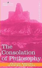 The Consolation of Philosophy by W. V. Cooper and Boethius (2007, Paperback)
