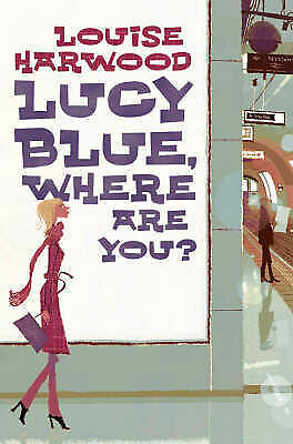 """AS NEW"" Harwood, Louise, Lucy Blue, Where Are You? Book"