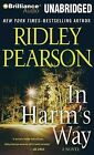 In Harm's Way by Ridley Pearson (CD-Audio, 2011)