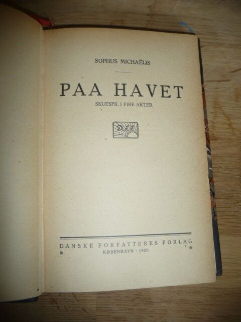 Paa Havet, Sophus Michaélis, genre: anden kategori