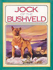 Jock of the Bushveld by Sir Percy Fitzpatrick, Phillida Simons (Paperback, 1992)