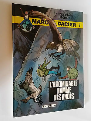 BD MARC D'ACIER PAR PAAPE ET CHARLIER T6 L'ABOMIBABLE HOMME DES ANDES 1984