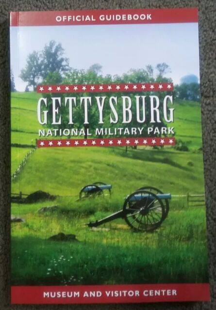 Gettysburg National Military Park Museum and Visitor Center (Official Guidebook)