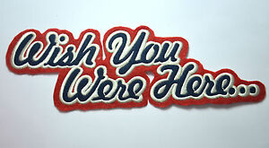 WISH-YOU-WERE-HERE-FLOYD-Embroidered-Sew-Iron-On-Cloth-Patch-Badge-APPLIQUE