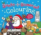 Santa is Coming to Somerset Colouring Book by Katherine Sully (Paperback, 2014)