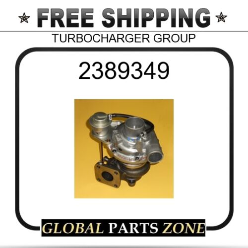 TURBOCHARGER GROUP  for Caterpillar CAT 2389349