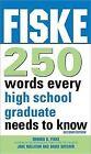 Fiske 250 Words Every High School Graduate Needs to Know by Dave Hatcher, Jane Mallison, Edward B Fiske (Paperback / softback, 2011)