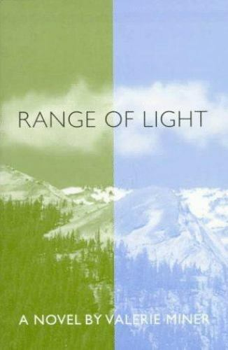 Range of Light: A Novel by Valerie Miner, 1998 Paperback