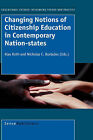 Changing Notions of Citizenship Education in Contemporary Nation-States by Sense Publishers (Hardback, 2008)
