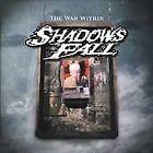 Shadows Fall - War Within (2004)