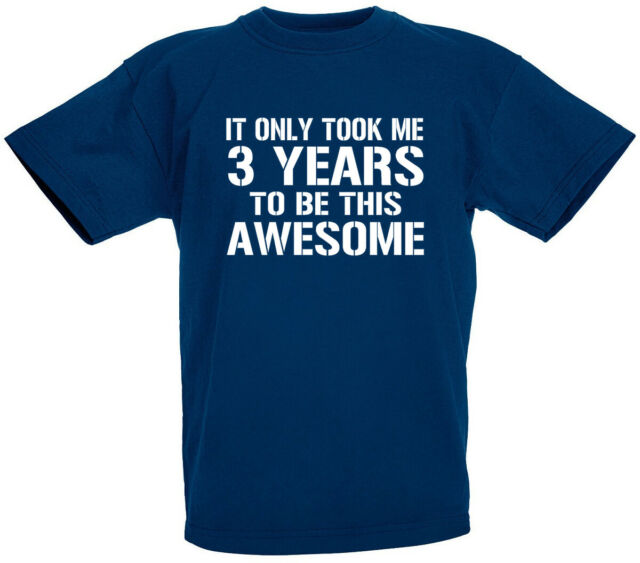 3rd Birthday Gift T-Shirt For 3 Year Old Boys /& Girls It Only Took Me 3