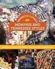 Barbecue Lover's Memphis and Tennessee Styles: Restaurants, Markets, Recipes & Traditions by Stephanie Stewart-Howard (Paperback, 2015)