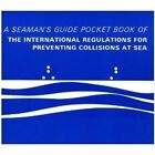 Pocket Book of the International Regulations for Preventing Collisions at Sea: A Seaman's Guide by Morgans Technical Books Ltd (Paperback, 1991)