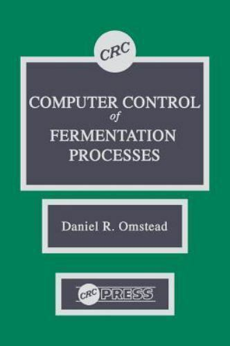 Computer Control of Fermentation Processes (1989, Hardcover)