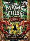 The Magic Thief: Found by Sarah Prineas (Paperback, 2010)
