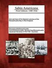 Acts and Laws of His Majesty's Province of the Massachusetts-Bay in New-England. by Gale, Sabin Americana (Paperback / softback, 2012)