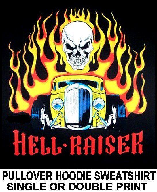 HELL RAISER OUTLAW STREET HOT RAT ROD RACE CAR SKULL FLAMES HOODIE SWEATSHIRT