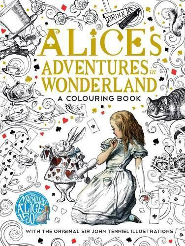 Alice's Adventures in Wonderland Colouring Book - FAST POST - 9781509813605