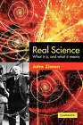 Real Science: What it is and What it Means by John Ziman (Paperback, 2002)