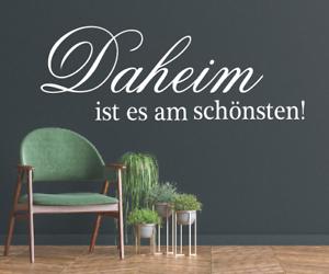 X4444-Wandtattoo-Spruch-Daheim-ist-am-schoensten-Sticker-Wandaufkleber-Aufkleber