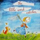 The Little Word Catcher by Danielle Simard (Hardback, 2008)