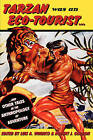 Tarzan Was an Eco-tourist: .. and Other Tales in the Anthropology of Adventure by Berghahn Books (Paperback, 2006)