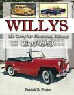 Willys: The Complete Illustrated History 1903-1963 by Patrick R Foster, Bill Tilden (Paperback, 2016)